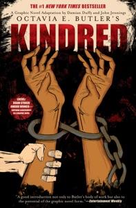 Kindred: A Graphic Novel Adaptation - Octavia E. Butler, John Jennings & Damian Duffy pdf download