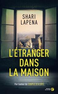 L'Etranger dans la maison - Shari Lapena pdf download