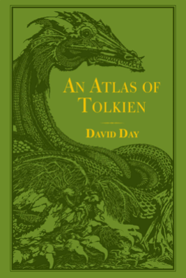 An Atlas of Tolkien - David Day