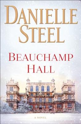 Beauchamp Hall - Danielle Steel pdf download