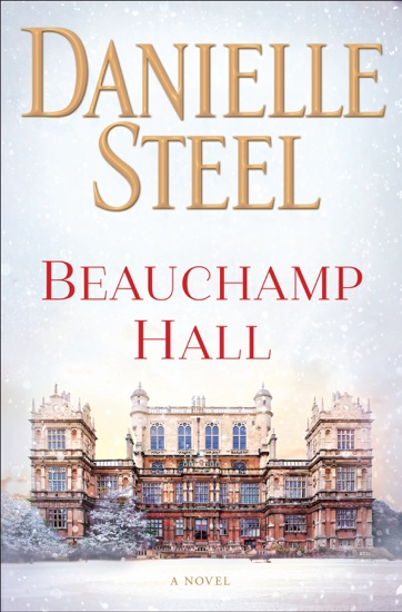 Beauchamp Hall by Danielle Steel PDF Download