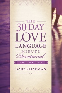 The 30-Day Love Language Minute Devotional Volume 1 - Gary Chapman pdf download