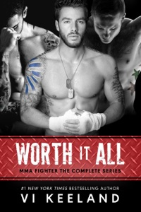 Worth it All: MMA Fighter, The Complete Series - Vi Keeland pdf download