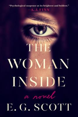 The Woman Inside - E. G. Scott