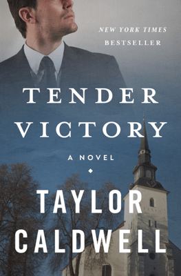 Tender Victory - Taylor Caldwell pdf download