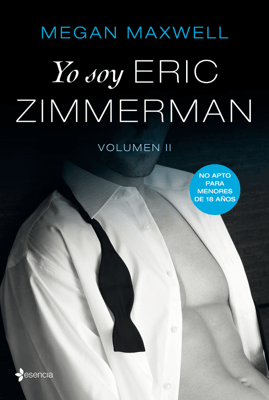 Yo soy Eric Zimmerman, vol II - Megan Maxwell pdf download