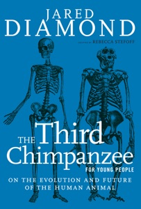 The Third Chimpanzee for Young People - Jared Diamond & Rebecca Stefoff pdf download
