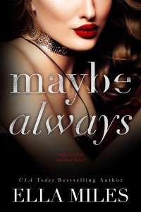 Maybe Always - Ella Miles pdf download