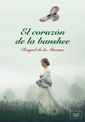 El corazón de la banshee - Raquel de la Morena pdf download