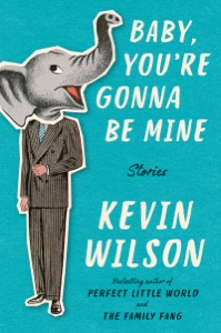 Baby, You're Gonna Be Mine - Kevin Wilson pdf download
