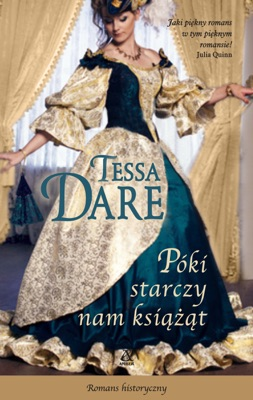 Póki starczy nam książąt - Tessa Dare pdf download