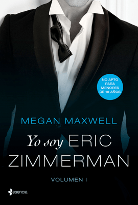 Yo soy Eric Zimmerman, vol. I - Megan Maxwell pdf download