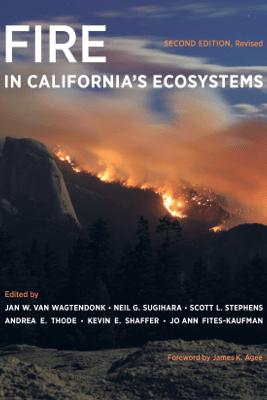 Fire in California's Ecosystems - Jan W. van Wagtendonk