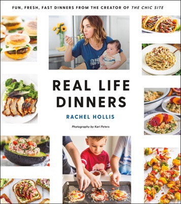 Real Life Dinners - Rachel Hollis pdf download