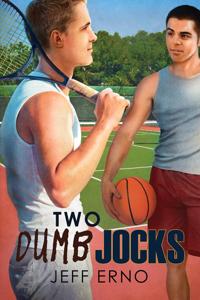 Two Dumb Jocks - Jeff Erno pdf download