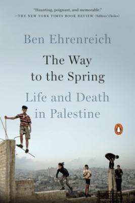 The Way to the Spring - Ben Ehrenreich