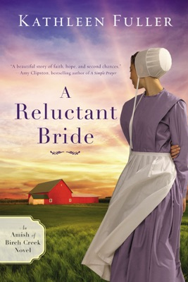 A Reluctant Bride - Kathleen Fuller pdf download
