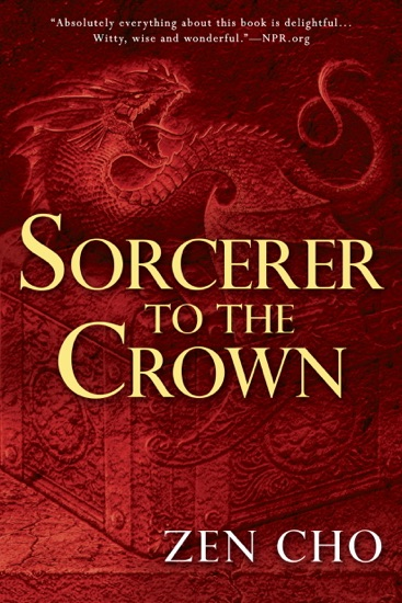 Sorcerer to the Crown by Zen Cho pdf download