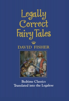 Legally Correct Fairy Tales - David Fisher pdf download