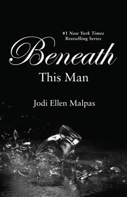 Beneath This Man - Jodi Ellen Malpas pdf download