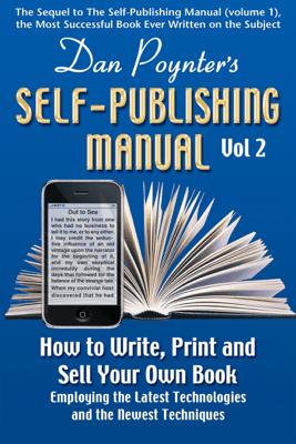 The Self-Publishing Manual, Volume 2 - Dan Poynter