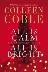 All Is Calm, All Is Bright - Colleen Coble pdf download