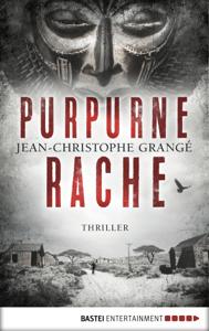Purpurne Rache - Jean-Christophe Grangé pdf download