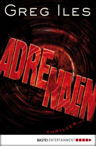 Adrenalin - Greg Iles pdf download