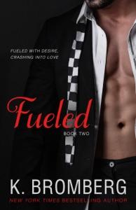 Fueled - K. Bromberg pdf download