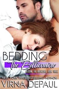 Bedding the Billionaire - Virna DePaul pdf download