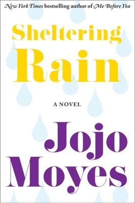 Sheltering Rain - Jojo Moyes pdf download