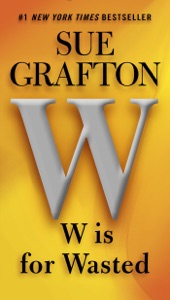 W Is for Wasted - Sue Grafton pdf download
