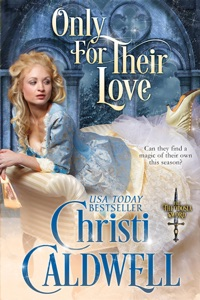 Only for Their Love - Christi Caldwell pdf download