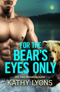 For the Bear's Eyes Only - Kathy Lyons pdf download