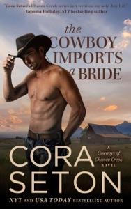The Cowboy Imports a Bride - Cora Seton pdf download