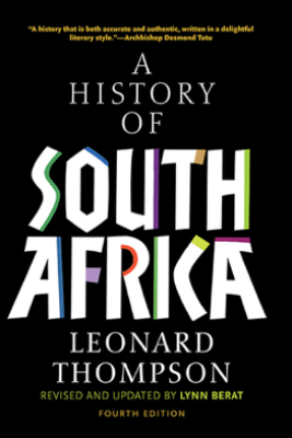 A History of South Africa, Fourth Edition - Leonard Thompson