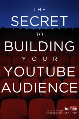 The Secret to Building your YouTube Audience - Tim Schmoyer