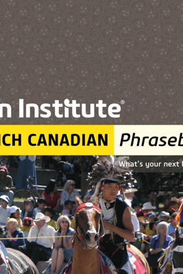 French Canadian Phrasebook - Eton Institute
