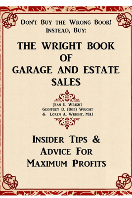 The Wright Book of Garage and Estate Sales - Loren A. Wright