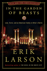 In the Garden of Beasts - Erik Larson pdf download