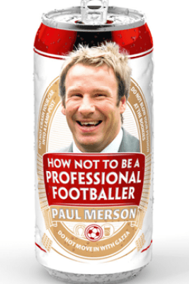 How Not to Be a Professional Footballer - Paul Merson