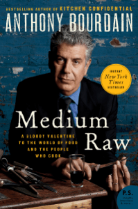 Medium Raw - Anthony Bourdain pdf download