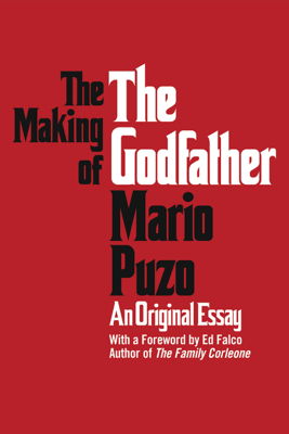 The Making of the Godfather - Mario Puzo