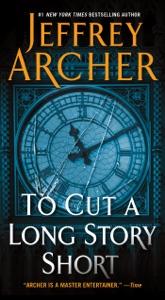 To Cut a Long Story Short - Jeffrey Archer pdf download