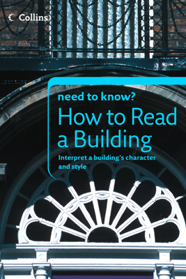 How to Read a Building - Timothy Brittain-Catlin