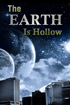 The Earth Is Hollow - Various Authors