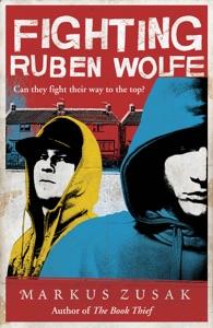 Fighting Ruben Wolfe - Markus Zusak pdf download