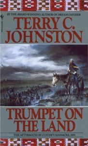 Trumpet on the Land - Terry C. Johnston pdf download