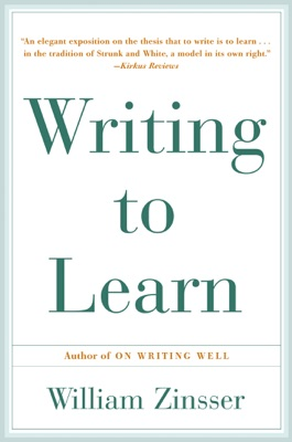 Writing to Learn - William Zinsser pdf download