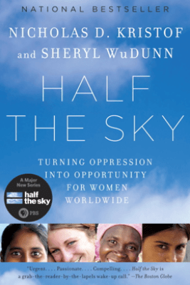 Half the Sky - Nicholas D. Kristof & Sheryl WuDunn